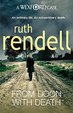 From Doon With Death: (A Wexford Case), By Rendell, Ruth,in Used but Acceptable