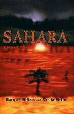 Sahara : A Natural History by Marq De Villiers and Sheila Hirtle (2002,...