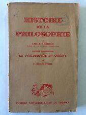 HISTOIRE DE LA PHILOSOPHIE 1941 EMILE BREHIER EN ORIENT MASSON OURSEL PUF