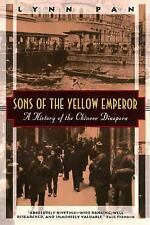 Sons of the Yellow Emperor: A History of the Chinese Diaspora (Kodansha Globe)