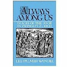 Always among Us: Images of the Poor in Zwingli's Zurich-ExLibrary