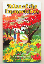 Tales of the Immortelles Collection of Caribbean Fairy Tales  Norma McCartney