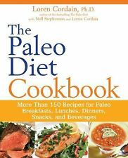 The Paleo Diet Cookbook : More Than 150 Recipes for Paleo Breakfasts,...
