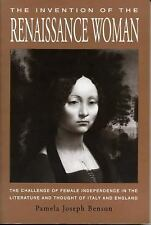 The Invention of the Renaissance Woman: The Challenge of Female Independence in