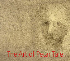 The Art of Petar Tale: Drawings and Paintings, Wilson, Janet, Good, Hardcover
