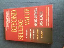MARK SHONKA, BEYOND SELLING VALUE. 0793154707