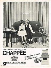 PUBLICITE ADVERTISING  1964   CHAPPEE  cuisinière
