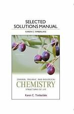 Selected Solution Manual for General, Organic, and Biological Chemistry :...