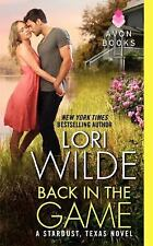 Back in the Game: A Stardust, Texas Novel, Wilde, Lori, Good Condition, Book