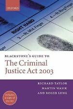 Blackstone's Guide: Blackstone's Guide to the Criminal Justice Act 2003 by...