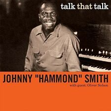 Talk That Talk - Johnny Hammond Smith (2016, CD NEUF)