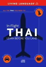 In-Flight Thai: Learn Before You Land Living Language Audio CD