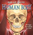 Pop-up Facts: Human Body by Sue Harris, Emily Hawkins, Richard Dungworth...