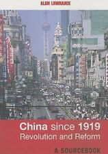 China since 1919 - Revolution and Reform : A Sourcebook (2003, Paperback)