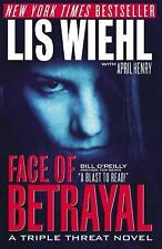 Face of Betrayal A Triple Threat Novel
