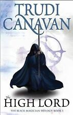 The High Lord: The Black Magician Trilogy Book Three, Trudi Canavan