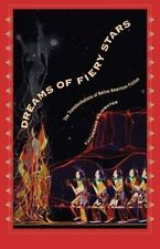 Dreams of Fiery Stars: The Transformations of Native American Fiction (Penn Stud