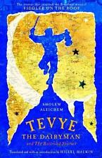Tevye the Dairyman and The Railroad Stories (Library of Yiddish Classics) Shole
