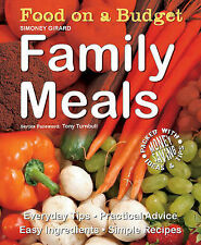 Family Meals: Everyday Tips - Practical Advice - Easy Ingredients - Simple Recip