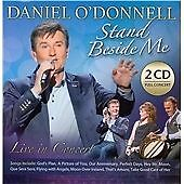 Daniel O Donnell (2 CD Album + DVD Box Set STAND BESIDE ME (2014 Live In Concert