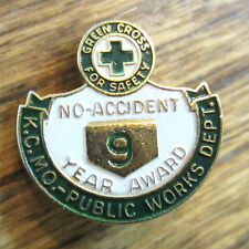 No Accident 9 Year Award Green Cross For Safety Kc Mo Public Works Lapel Hat Pin