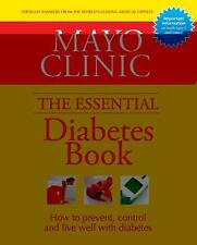 NEW Mayo Clinic the Essential Diabetes Book by Mayo Clinic Hardcover Book (Engli
