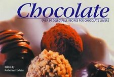 NEW 1ST P Chocolate: Over 250 Recipes: Cakes and Bakes, Desserts, Party Food/...