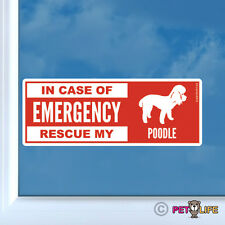 In Case of Emergency Rescue My Poodle Sticker Die Cut Vinyl - dog safety