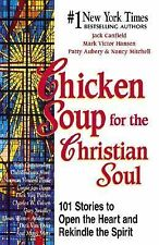 Chicken Soup for the Christian Soul (Chicken Soup for the Soul), Autio, Nancy Mi
