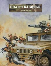 Road to Baghdad : Iraq 2003 byAmbush Alley Games. Osprey Publishing