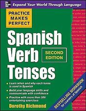 Practice Makes Perfect: Practice Makes Perfect Spanish Verb Tenses by Dorothy Ri