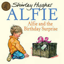 Preschool Story Book  ALFIE: ALFIE AND THE BIRTHDAY SURPRISE Shirley Hughes  NEW