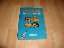 ESCOBAR REY DE LA HISTORIETA LIBRO COMIC EDITORIAL BRUGUERA 1º EDICION AÑO 1985