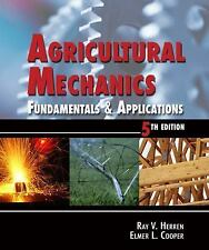 NEW - Agricultural Mechanics: Fundamentals and Applications