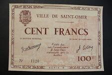 SUPERBE  BILLET  -  100 FRANCS  /  SAINT OMER  /  Pr NEUF !!