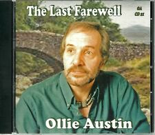 THE LAST FAREWELL OLLIE AUSTIN CD - LOVING ARMS & MORE
