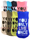 A65 NEW WOMENS LADIES YOU ONLY LIVE ONCE YOLO PRINT VEST TEE NEON RACER TOP 8-14