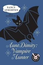 Aunt Dimity: Vampire Hunter, Atherton, Nancy, Good Book
