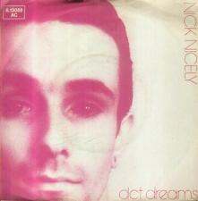 "7"" Nick Nicely/Act Dreams (D)"