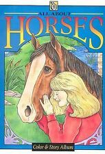 All about Horses (Troubador Color & Story Album)