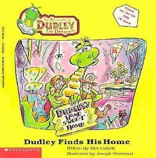 The Adventures of Dudley the Dragon: Dudley Finds a Home : Picture Book No. 1 by