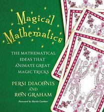 Magical Mathematics: The Mathematical Ideas that Animate Great Magic Tricks by