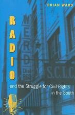 Radio And the Struggle for Civil Rights in the South (New Perspectives-ExLibrary