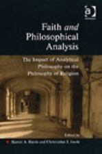 Faith and Philosophical Analysis: The Impact of Analytical Philosophy on the Phi