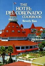 HOTEL DEL CORONADO COOKBOOK - BEVERLY BASS (HARDCOVER) NEW