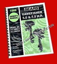 Sears Gamefisher 5.0 & 7.5HP Outboard Owners Manual 217.586614 217.586754 1986