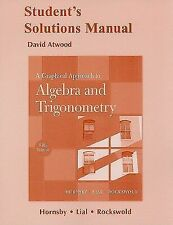 Student Solutions Manual for A Graphical Approach to Algebra and Trigonometry
