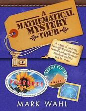 A Mathematical Mystery Tour : Higher-Thinking Math Tasks by Mark Wahl (2008,...