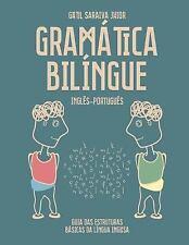 Gramática Bilíngue Inglês-Português : Guia das Estruturas Básicas Da língua...