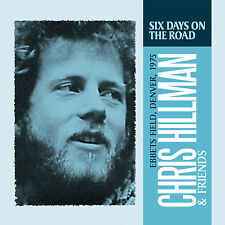 CHRIS HILLMAN of THE BYRDS New Sealed 2016 UNRELEASED LIVE 1975 CONCERT CD